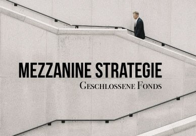 Mezzanine Strategie